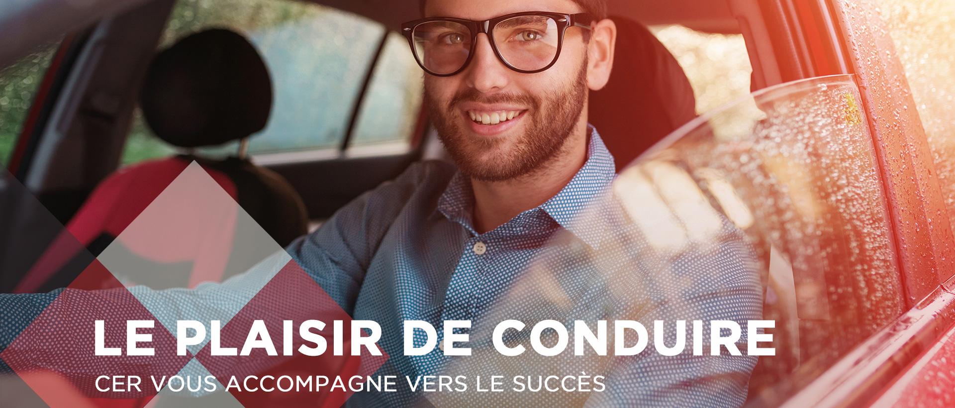 CER - Le plaisir de conduire - CER vous accompagne vers le succès